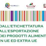 Dall'Etichettatura all'Esportazione di prodotti Agroalimentari. Focus USA e Corea del Sud – Ancona – SEMINARIO RINVIATO A MARTEDì 6 MARZO 2018 ALLE ORE 9.30