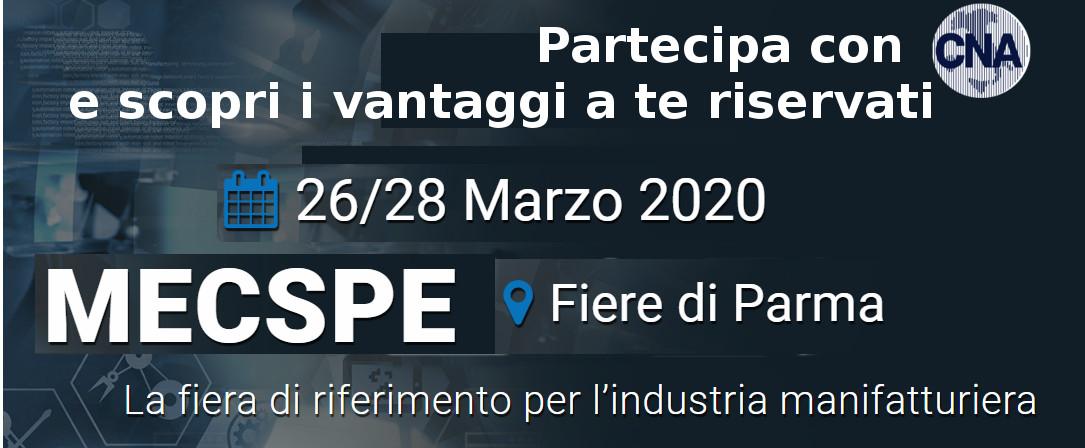 MECSPE Parma 2020 – Tutti gli sconti per gli associati CNA!